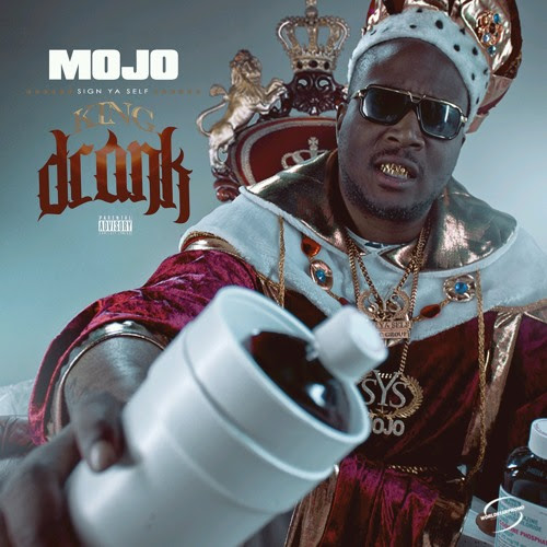 KingDrank by MOJO SYS MUSIC GROUP