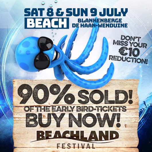Last chance to save 10 euro on Beachland tickets 90% SOLD