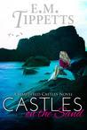 Castles on the Sand (Shattered Castles, #1)