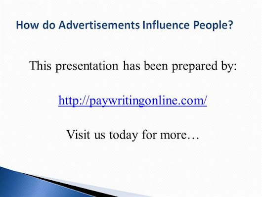 How Do Advertisements Influence People Ppt Presentation
