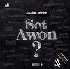 MUSIC : Small Doctor – Set Awon