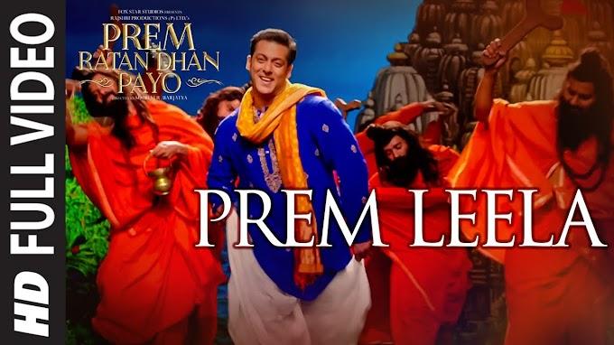 PREM LEELA Full Song | PREM RATAN DHAN PAYO | Salman Khan, Sonam Kapoor | T-Series - AMAN TRIKHA, VINEET SINGH & CHORUS Lyrics in hindi