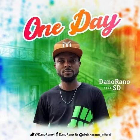 Music+Video : DanoRano Ft SD - One Day