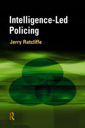 Intelligence Led Policing Ebook By Jerry H Ratcliffe