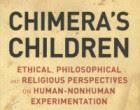 Chimera's Children (Niños compuestos por células derivadas de humanos y de otras especies animales)