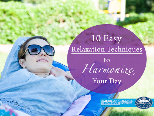 10 Easy Relaxation Techniques to Harmonize Your Day
