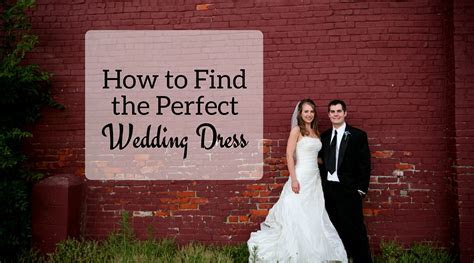 How to Find the Perfect Wedding Dress   JK Style