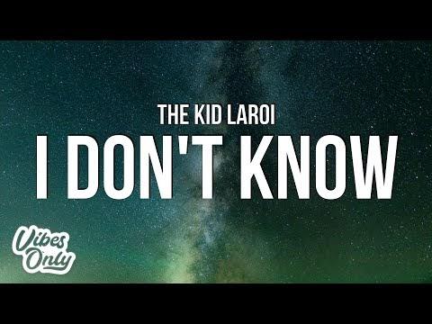 The Kid LAROI - I DON'T KNOW Lyrics