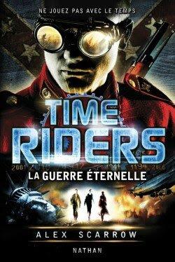 time-riders---tome-4,-la-guerre--ternelle-2960863-250-400