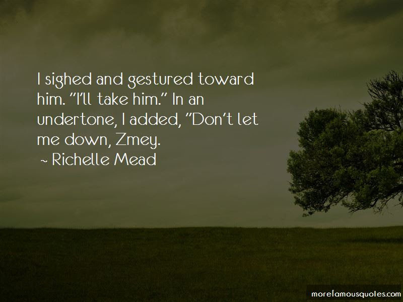 Dont Let Me Down Quotes Top 11 Quotes About Dont Let Me Down From