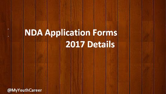 NDA 1 & NA 1 Exam 2017 Application Form - Important Dates
