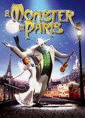 A Monster in Paris | filmes-netflix.blogspot.com.br