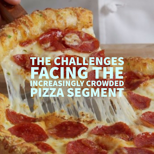 Pizza Chain Technology and Other Challenges Facing the Industry