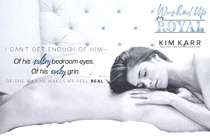TEASER SHARE: Washed Up Royal by Kim Karr
