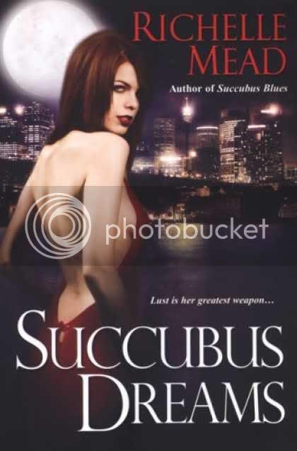 Succubus Dreams (Georgina Kincaid No.3) by Richelle Mead