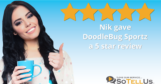 Nik K gave DoodleBug Sportz a 5 star review