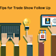 3 Tips for Trade Show Follow Up - Trade Show Sales Outsourcing