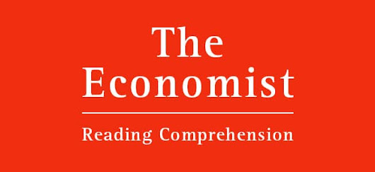 Reading the Economist = Better GMAT Reading Comprehension - Atlantic GMAT