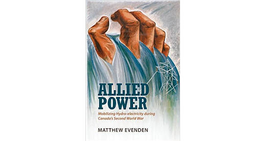 Review of Matthew Evenden's Allied Power by Brian Bertosa