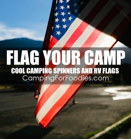 MAKE A STATEMENT WITH YOUR CAMP FLAG!