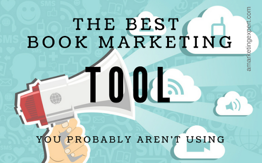 The Best Book Marketing Tool You Probably Aren't Using | Author Marketing Experts, Inc.