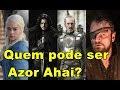 Azor Ahai: O herói que salvará Westeros do Outros!