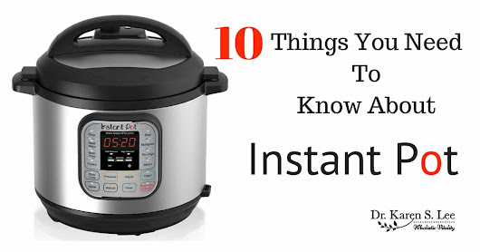 You bought this amazing Instant Pot but you need to know these 10 things before you make the same mistakes I did...