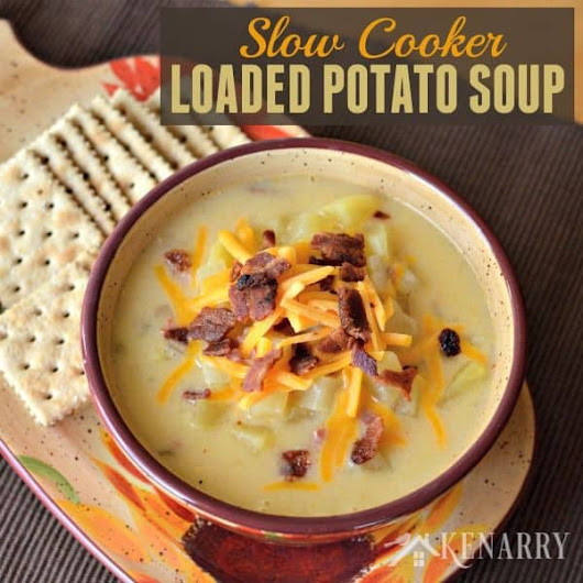 Slow Cooker Loaded Potato Soup - Belle of the Kitchen