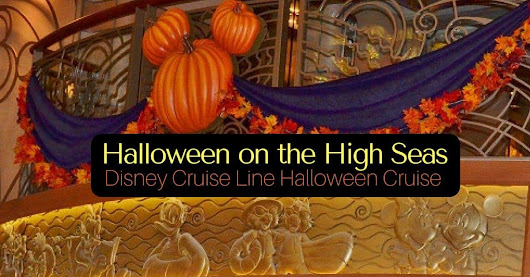 Halloween on the High Seas Disney Cruise - Disney Insider Tips