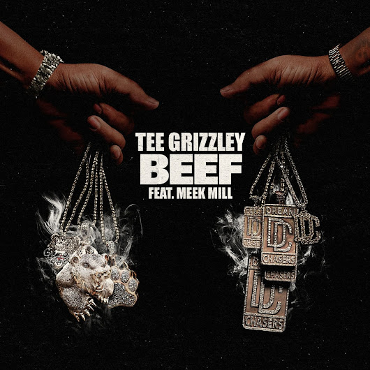 Tee Grizzley & Meek Mill- Beef (Review)