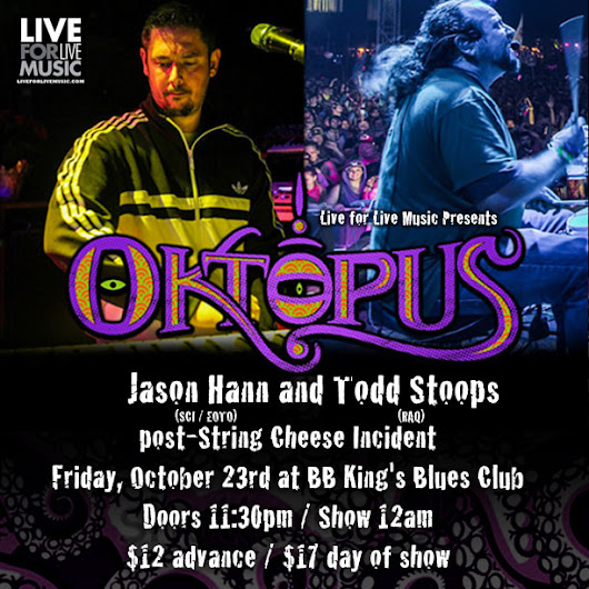 Win (2) Tickets To Oktopus At B.B. King's 10/23 (String Cheese Incident Official Afterparty)