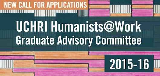 UCHRI Humanists@Work GRADUATE ADVISORY COMMITTEE 2015-16 - Humanists@Work