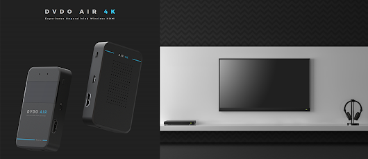 DVDO's Air 2K & Air 4K Wireless HDMI Extender Declutters Any Room - BZB Express Learning Hub
