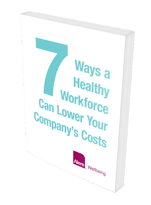 Seven Ways a Healthy Workforce Reduces Health Care Costs