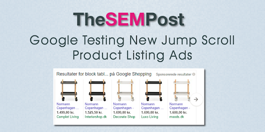 Google AdWords Testing Jump Scroll Product Listing Ads
