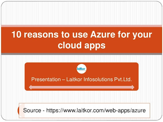 10 reasons to use azure for your cloud apps