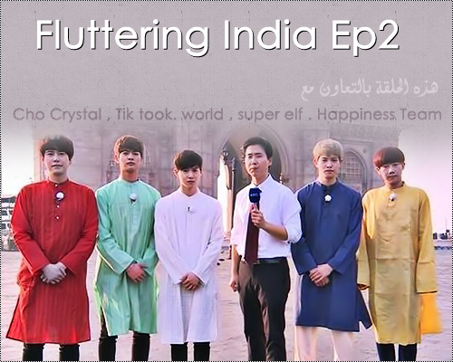 Fluttering India Ep 2 With Kyuhyun || Arabic Sub