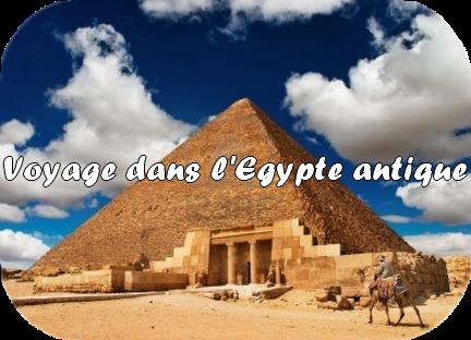 """Challenge """"Voyage dans l'Egypte antique"""" proposé par Soukee"""