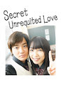 Secret Unrequited Love - Season 1