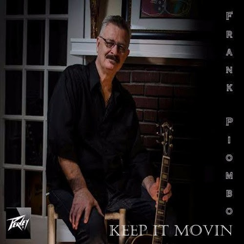 Frank Piombo - Keep It Movin by Radio INDIE International Network