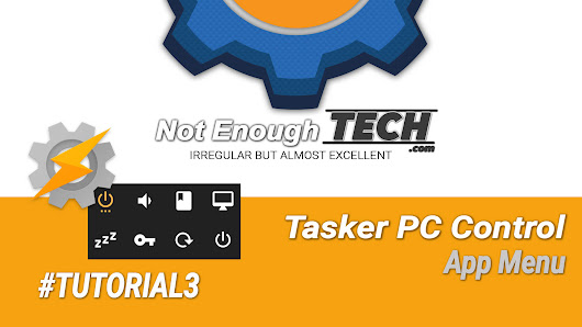 Tasker PC control – #Tutorial 3 (Apps menu) - Not Enough TECH