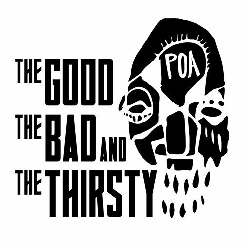 P.O.A. (Product of America) by Good Bad & The Thirsty