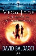 Vega Jane y el reino de lo desconocido (Vega Jane I) David Baldacci