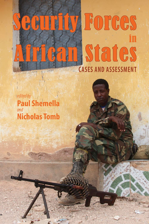 "Publication Excerpts from ""Security Forces in African States: Cases and Assessment"""