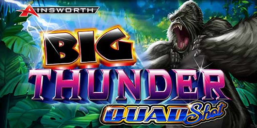 Play Big Thunder Quad Shot Slot by Ainsworth at Slotorama