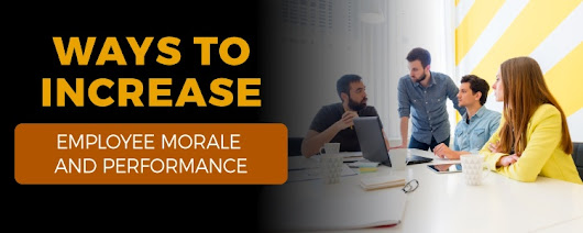 Ways to Increase Employee Morale and Performance | Orbital Shift