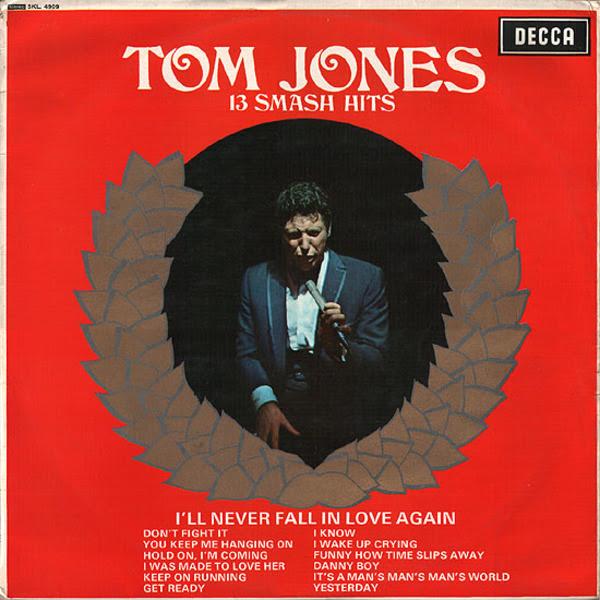 Tom Jones It Looks Like Ill Never Fall In Love Again Genius
