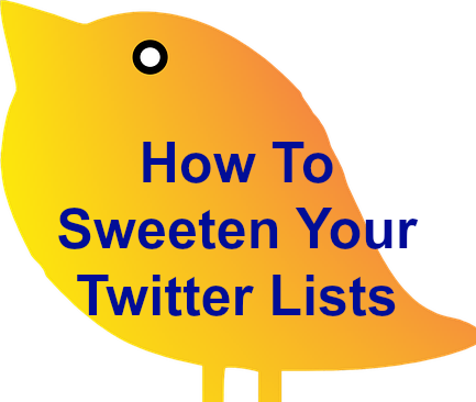 How To Sweeten Your Twitter Lists and Gain More Followers - ♫ Donna Merrill Tribe