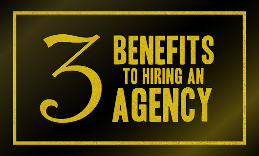 3 Benefits To Hiring A Design and Marketing Agency | Alchemi Design