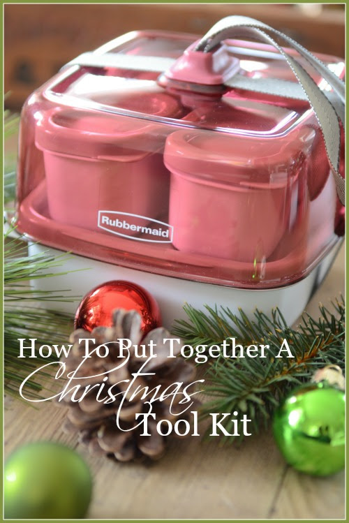 HOW TO PUT TOGETHER A CHRISTMAS TOOL KIT - StoneGable